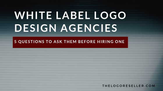 5 Questions To Ask White Label Logo Design Agencies Before